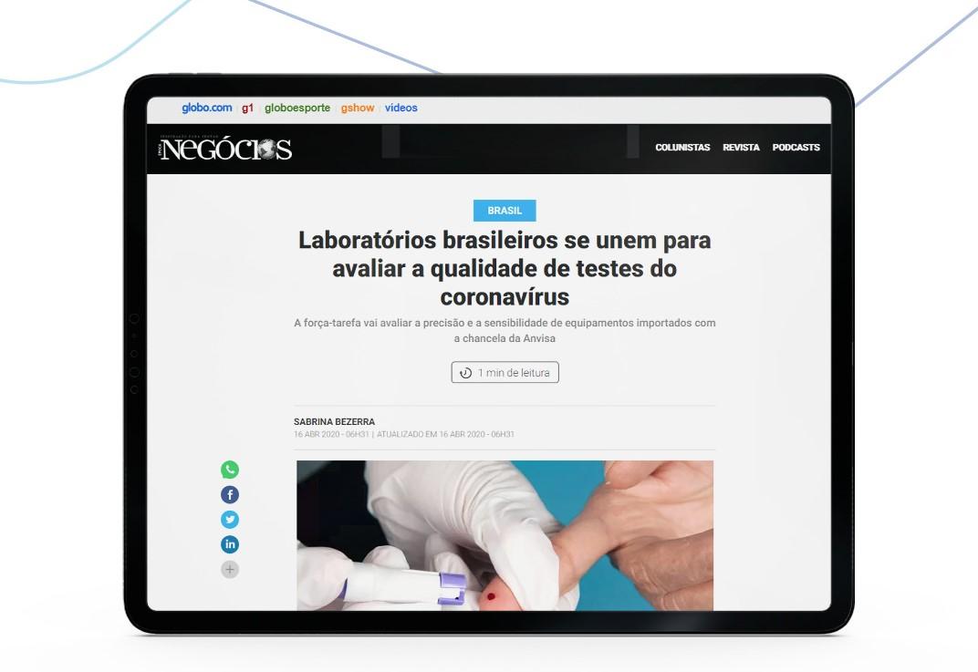 Época Negócios noticia projeto inédito que une laboratórios privados para avaliar qualidade de testes do coronavírus