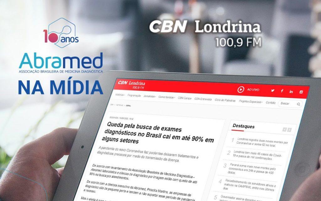 CBN Londrina divulga levantamento realizado pela Abramed sobre exames diagnósticos durante pandemia