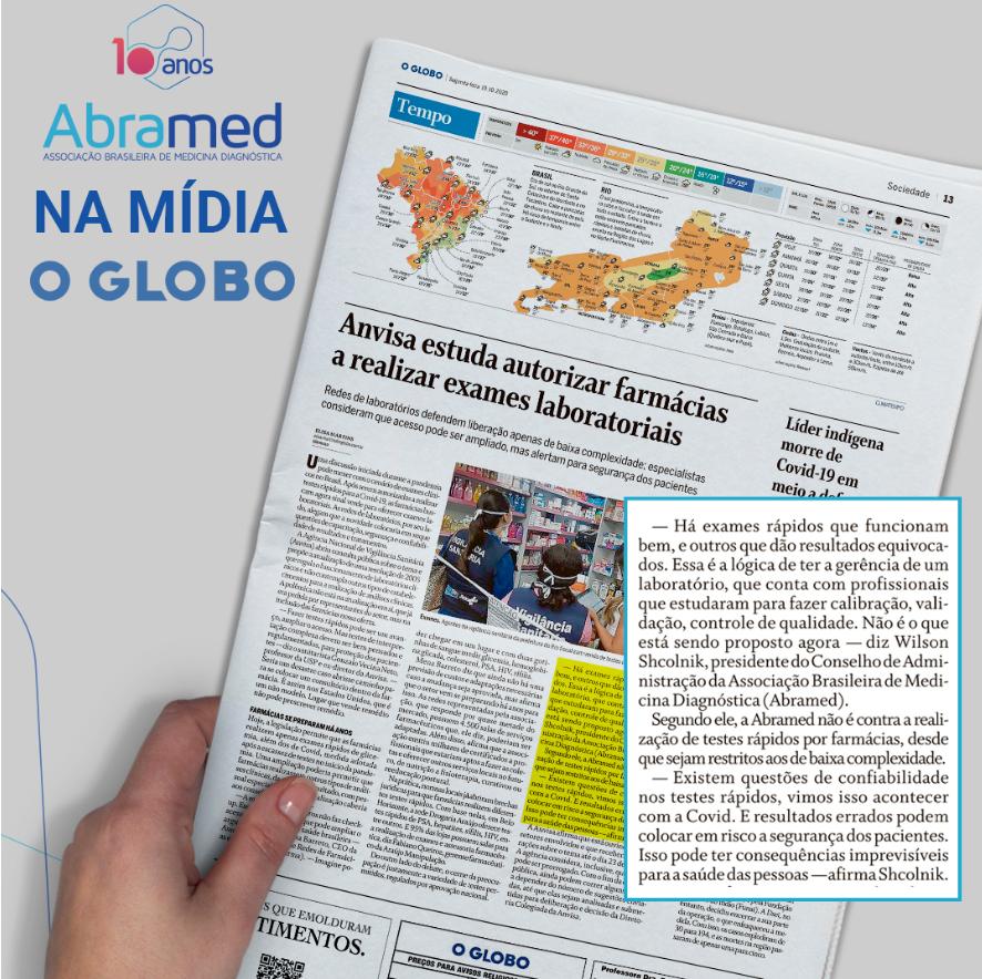 O Globo entrevista presidente da Abramed sobre possibilidade de realização de exames em farmácias